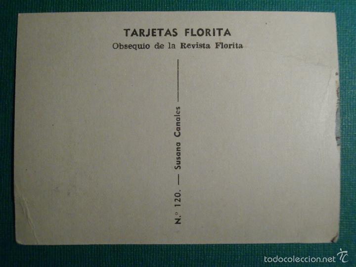 Cine: TARJETAS FLORITA - SUSANA CANALES - Nº 120 - - Foto 2 - 58416063