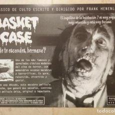 Cine: PUBLICIDAD ORIGINAL - A4- BASKET CASE - TERROR - DONDE TE ESCONDES HERMANO - GORE. Lote 64126015