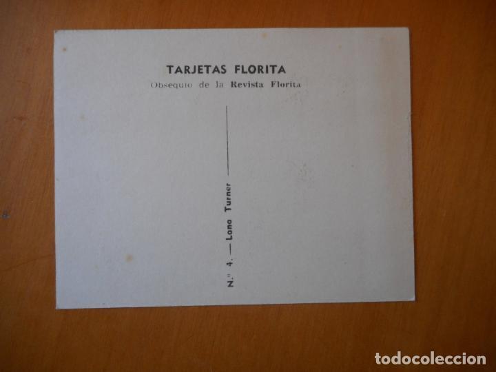 Cine: Lana Turner, tarjeta Revista Florita nº 4. Muy buen estado - Foto 2 - 72338183
