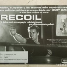 Cine: PUBLICIDAD ORIGINAL -A4- RECOIL - ARCHIVO - GARY DANIELS - THRILLER. Lote 205873531