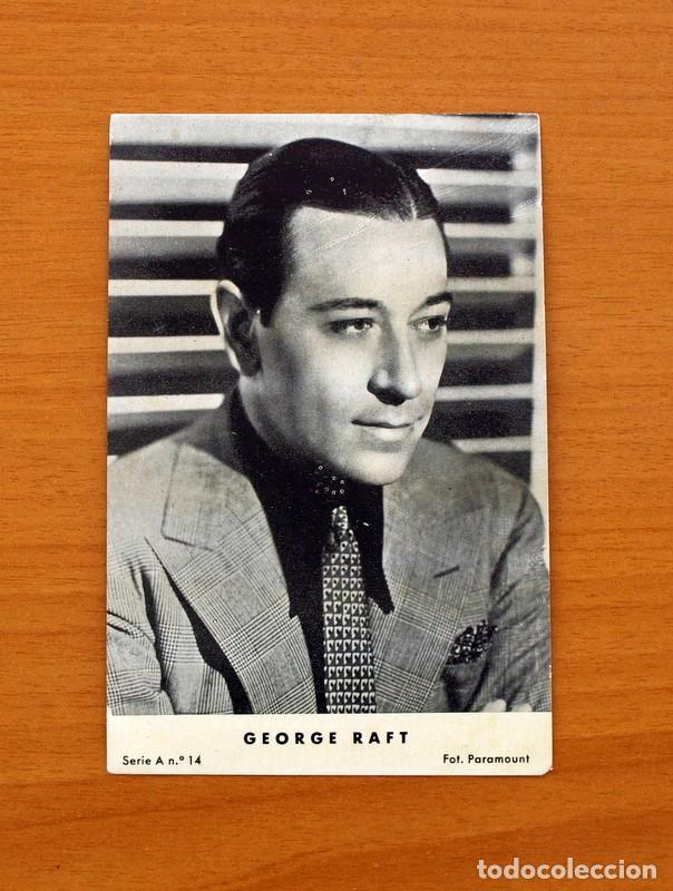 FOTO POSTAL - GEORGE RAFT - SI CIRCULAR - TAMAÑO 14X9 (Cine - Fotos y Postales de Actores y Actrices)