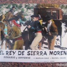 Cine: EL REY DE SIERRA MORENA ------- FOTO DE CARTON . Lote 119235335