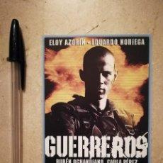 Cine: TARJETA PAPEL -10*15- GUERREROS - GUERRA - CINE BELICO - EDUARDO NORIEGA. Lote 127800531