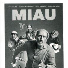 Cine: MIAU, CON JOSÉ LUIS GIL. PROMOCIONAL.. Lote 143004996