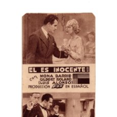 Cine: EL ES INOCENTE PROGRAMA TARJETA FOX MONA BARRIE GILBERT ROLAND. Lote 172144540