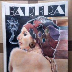 Cine: BARBRA - ORIGINAL TECNICA MIXTA, FIRMADO. 42X30 (A3). Lote 147594754