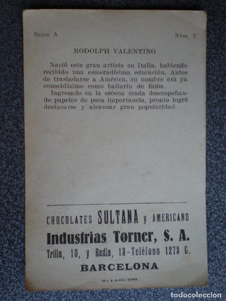 Cine: CROMO ANTIGUO DE CINE RODOLPH VALENTINO PUBLICIDAD BARCELONA CHOCOLATES SULTANA - Foto 2 - 148961361