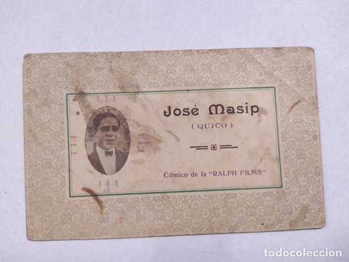JOSE MASIP (QUICO)-COMICO DE RALPH FILMS-TARJETA PUBLICITARIA ANTIGUA-VER REVERSO-(61.523) (Cine - Fotos y Postales de Actores y Actrices)