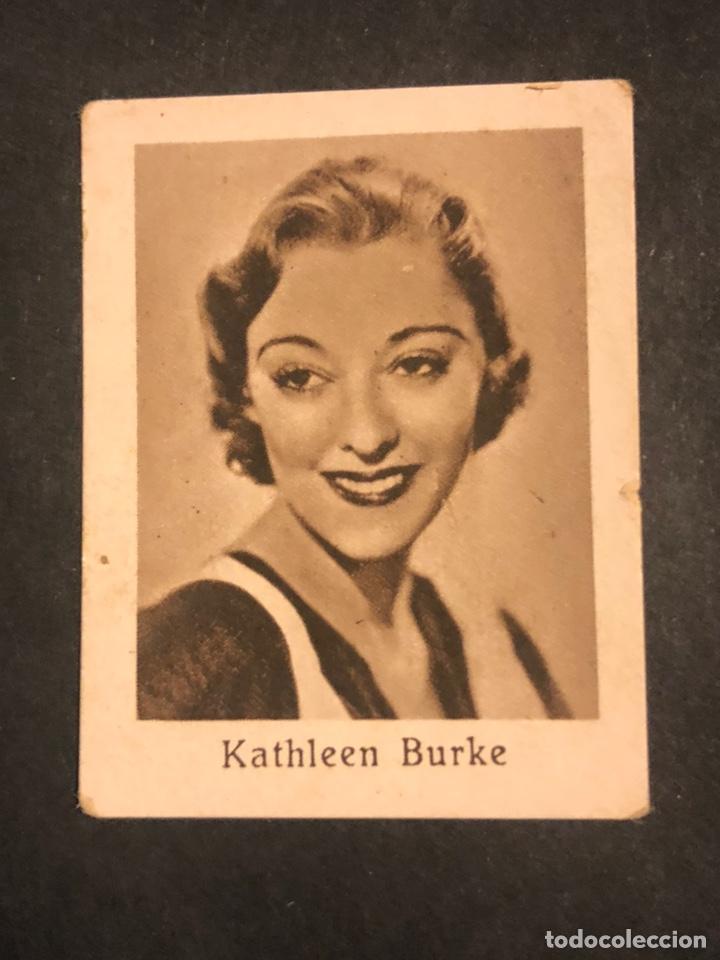 CROMO 4,5 X 3,5 CM ARTISTAS DE CINE KATHLEEN BURKE (Cine - Fotos y Postales de Actores y Actrices)