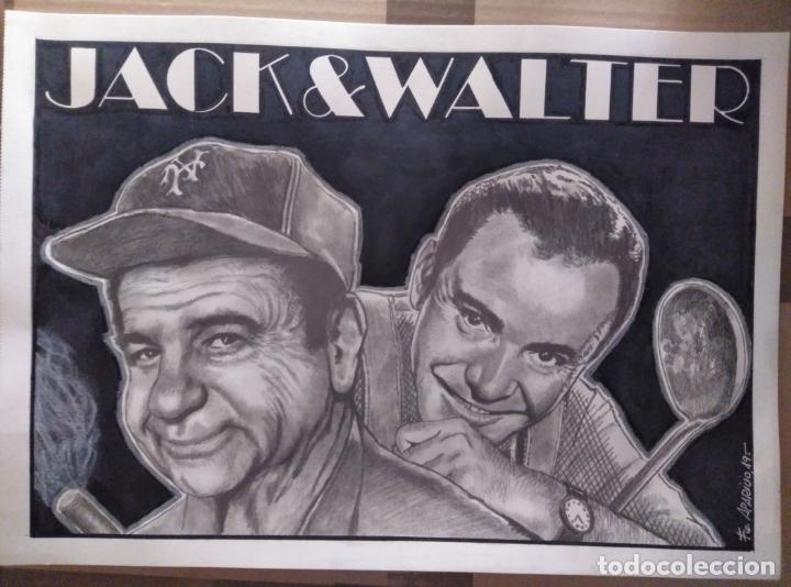 JACK & WALTER - DIBUJO ORIGINAL, FIRMADO. A3.42X29 CM. (Cine - Fotos y Postales de Actores y Actrices)