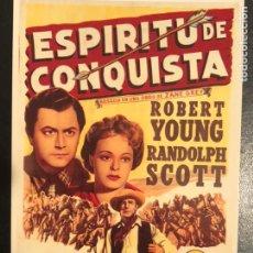 Cinema: TARJETA POSTAL ESPÍRITU DE CONQUISTA.ROBERT YOUNG RANDOLPH SCOTT. Lote 191069773