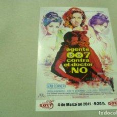 Cine: POSTAL DEL CINE ROXY DE LA PELÍCULA AGENTE 007 CONTRA EL DOCTOR NO- NUEVA. Lote 194501743