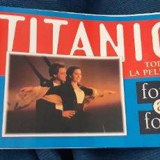 Cine: LIBRILLO PROMOCIONAL REVISTA VALE CINE PELÍCULA TITANIC FOTO A FOTO. Lote 195543870