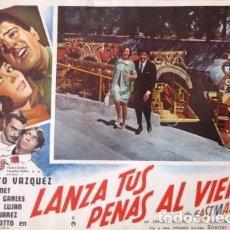 Cine: VINTAGE LOBBY CARDS DE LA PELÍCULA LANZA TUS PENAS AL VIENTO AÑOS. Lote 205865792