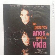 Cine: LOS PEORES AÑOS DE NUESTRA VIDA - JORGE SANZ , GABINO DIEGO , ARIADNA GIL. Lote 206949766