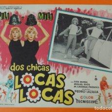 Cine: DOS CHICAS LOCAS, LOCAS - PILI Y MILI - AÑO 1964 - LOBBY CARD ... L1231. Lote 207074528