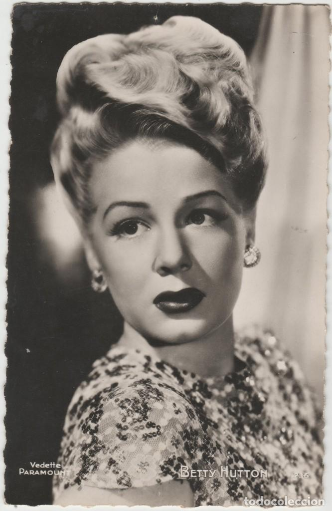 LOTE B- POSTAL CINE BETTY HUTTON (Cine - Fotos y Postales de Actores y Actrices)