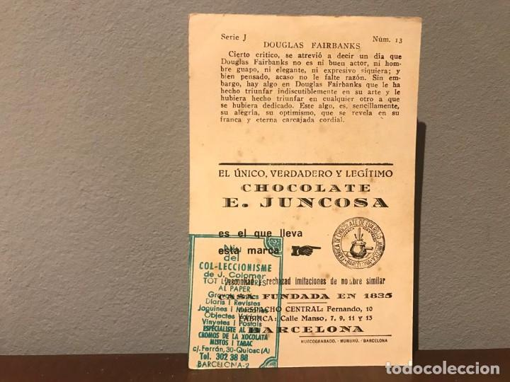 Cine: ACTOR DOUGLAS FAIRBANKS CROMO CHOCOLATE E.JUNCOSA SERIE J NUMERO 13 AÑOS 20 - Foto 2 - 214226131