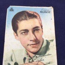 Cine: FOTOCROMO DE CARLOS MUÑOZ- CIFESA - PUBLICIDAD DE DENTICHLOR POR DETRAS. Lote 223264635