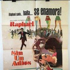 Cine: AFICHE DE CINE ORIGINAL - RAPHAEL - SIN UN ADIOS. Lote 269165933