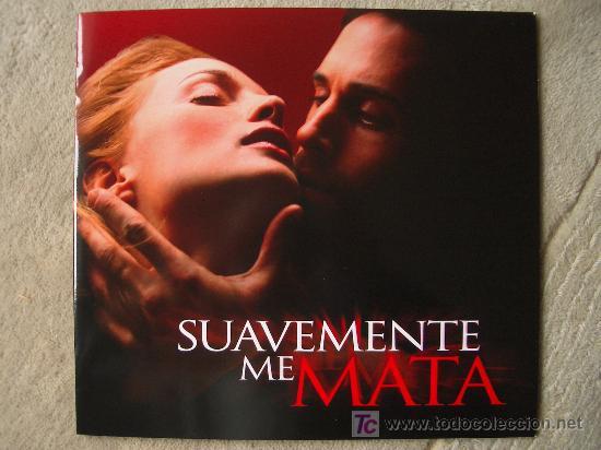 SUAVEMANTE ME MATA (Cine - Guías Publicitarias de Películas )