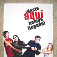 Cine: HASTA AQUI HEMOS LLEGADO.. Lote 19037320