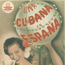 Cine: UNA CUBANA EN ESPAÑA .. MARUJITA DIAZ - MARIO CABRE DIRECTOR LUIS BAYON HERRERA CIFESA . Lote 17286224