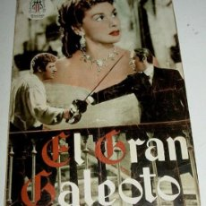 Cine: ANTIGUA GUIA DE LA PELICULA, EL GRAN GALEOTO . PROCINES, INTERCONTINENTAL FILMS - FICHA TECNICA, FIC. Lote 13995934