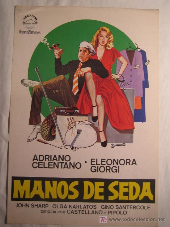 MANOS DE SEDA - ADRIANO CELENTANO ELEONORA GIORGI CASTELLANO Y PIPOLO IZARO FILMS GUIA PUBLICITARIA (Cine - Guías Publicitarias de Películas )
