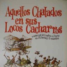Cine: AQUELLOS CHALADOS EN SUS LOCOS CACHARROS. Lote 20228880