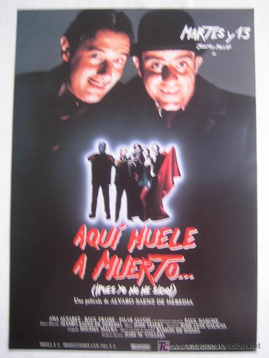 AQUI HUELE A MUERTO - MARTES Y TRECE - CINE ESPAÑOL - PAUL NASCHY (Cine - Guías Publicitarias de Películas )