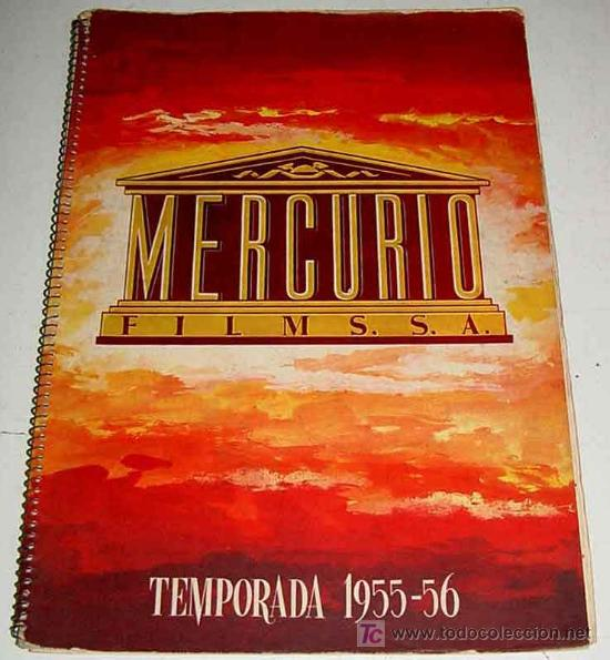 ANTIGUO CATALOGO DE LA TEMPORADA 1955 - 56 DE MERCURIO FILMS. S.A. YEAR BOOK - CON LAS PELICULAS DE (Cine - Guías Publicitarias de Películas )