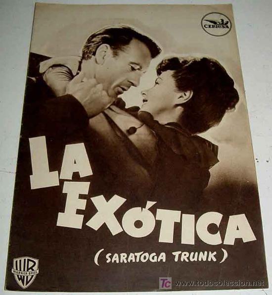 ANTIGUO CATALOGO DE LA PELICULA LA EXOTICA (SARATOGA TRUNK) - CEPICSA - DIRECTOR SAM WOOD - CON GARY (Cine - Guías Publicitarias de Películas )