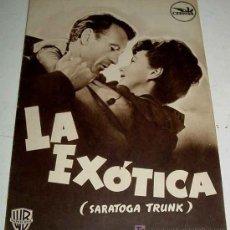 Cine: ANTIGUO CATALOGO DE LA PELICULA LA EXOTICA (SARATOGA TRUNK) - CEPICSA - DIRECTOR SAM WOOD - CON GARY. Lote 85382440
