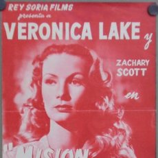 Cine: G0594 MISION PELIGROSA VERONICA LAKE ZACHARY SCOTT GUIA ORIGINAL REY SORIA. Lote 7362331