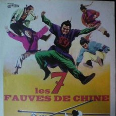 Cine: LES 7 FAUVES DE CHINE- PENG HAI, AN PING, HO SU SU, MINI POSTER +SINOPSYS 32 X 24 CM FRANCIA. Lote 9129133