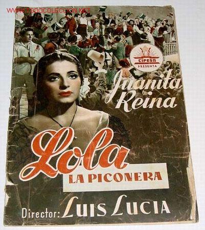 LOLA LA PICONERA - GUIA DE ESTA PELICULA PRESENTADA POR CIFESA - AÑOS 50 - MUCHAS FOTOGRAFIAS, CON S (Cine - Guías Publicitarias de Películas )