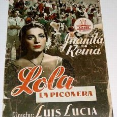 Cine: LOLA LA PICONERA - GUIA DE ESTA PELICULA PRESENTADA POR CIFESA - AÑOS 50 - MUCHAS FOTOGRAFIAS, CON S. Lote 26971020