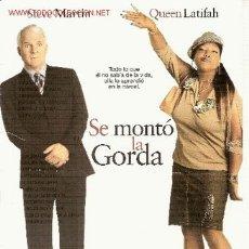 Cine: 'SE MONTÓ LA GORDA', CON STEVE MARTIN Y QUEEN LATIFAH.. Lote 1921159