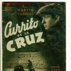 Cine: ANTIGUA GUIA DE LA PELICULA - CURRITO DE LA CRUZ - CIFESA - PEPIN MARTIN VAZQUEZ, JORGE MISTRAL. Lote 19978855