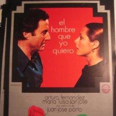 Cine: GUIA PUBLICITARIA - EL HOMBRE QUE YO QUIERO - ARTURO FERNANDEZ MARIA LUISA SAN JOSE. Lote 10318483