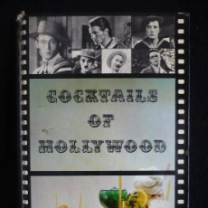 Cine: COCKTAILS OF HOLLYWOOD. SOTO HIDALGO. 1980. 143 PAG. . Lote 22583445