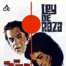 Cine: LEY DE RAZA 1970 (GUIA ORIGINAL DOBLE FOTOS ESTRENO EN ESPAÑA) ANTONIO - LA CHUNGA. Lote 194873182