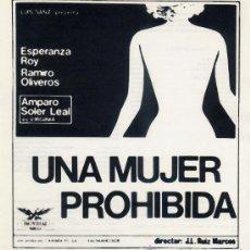 Cine: UNA MUJER PROHIBIDA (GUIA ORIGINAL) ESPERANZA ROY - RAMIRO OLIVEROS - AMPARO SOLER LEAL. Lote 25987998