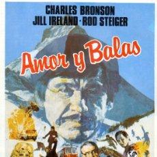 Cine: AMOR Y BALAS (GUIA ORIGINAL DOBLE) CHARLES BRONSON - JILL IRELAND - ROD STEIGER. Lote 16163221