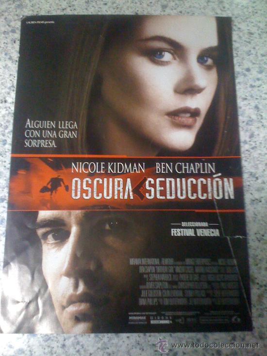 'OSCURA SEDUCCIÓN', CON NICOLE KIDMAN. (Cine - Guías Publicitarias de Películas )
