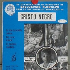 Cine: G3693 CRISTO NEGRO RENE MUÑOZ RAMON TORRADO GUIA ORIGINAL FLORALVA ESTRENO. Lote 256061735