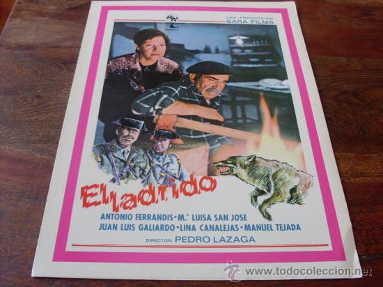 EL LADRIDO - ANTONIO FERRANDIS, MARIA LUISA SAN JOSE - GUIA ORIGINAL AÑO 1977 (Cine - Guías Publicitarias de Películas )