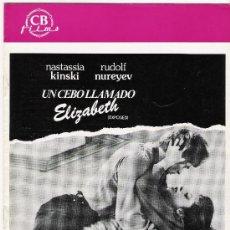 Cine: UN CEBO LLAMADO ELIZABETH, GUIA ORIGINAL CB FILMS. Lote 20428144