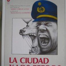 Cinéma: GUIA PUBLICITARIA ORIGINAL - LA CIUDAD Y LOS PERROS - MARIO VARGAS LLOSA FRANCISCO J LOMBARDI. Lote 25650938